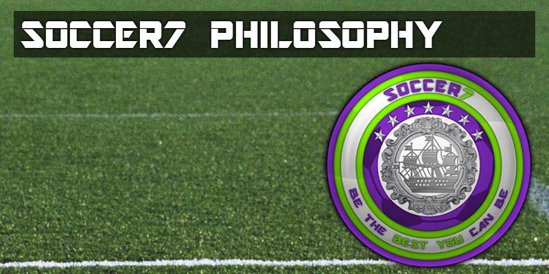 Soccer7 Philosophy