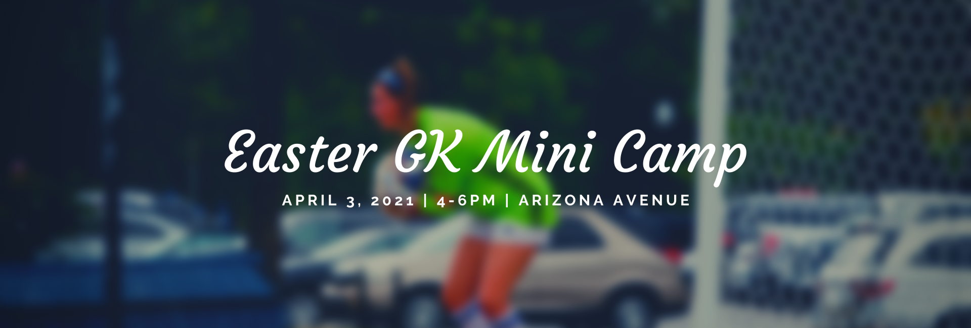 Easter Weekend GK Mini Camp!