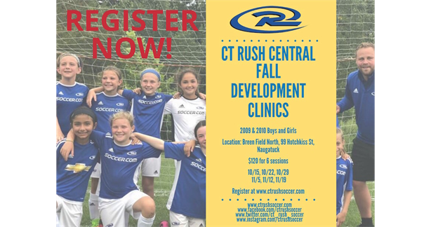 REGISTER NOW for the CT Rush Central Fall Development Clinic