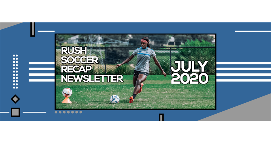 Rush Soccer July Newsletter