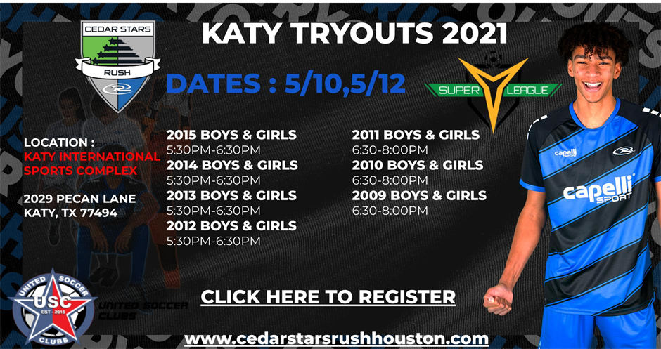 Katy Campus 2021-2022   Tryout Registration 2015 to 2009