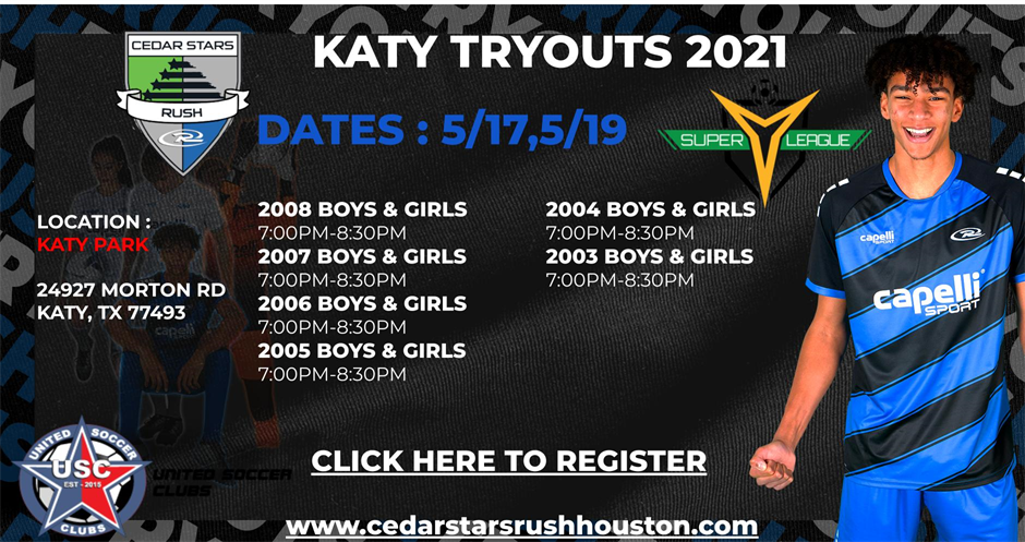 Katy Campus 2021-2022 Tryout Registration 2008 to 2003
