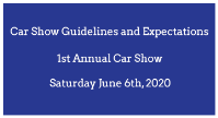 Car Show Guidelines and Expectations for Safety.