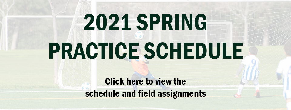 Spring 2021 Schedule and Field Assignments