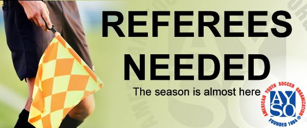 Referees Needed