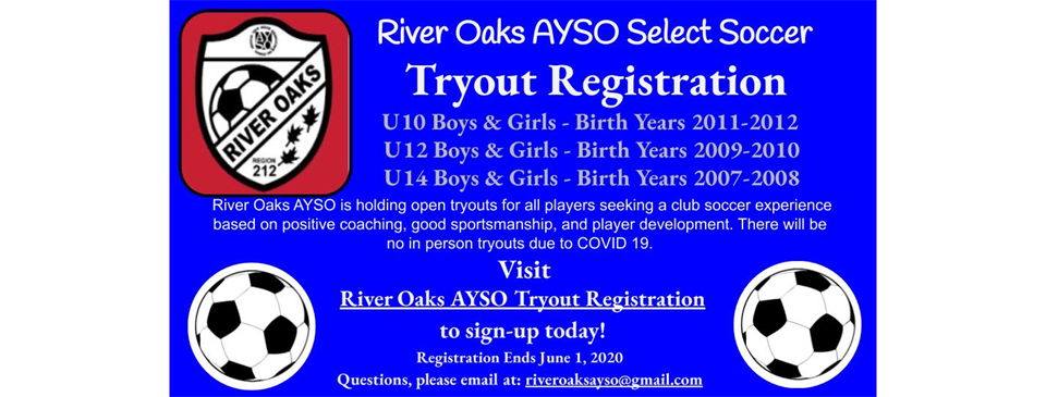 River Oaks AYSO Select Travel Try-Outs