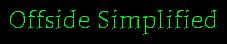Offside Simplified