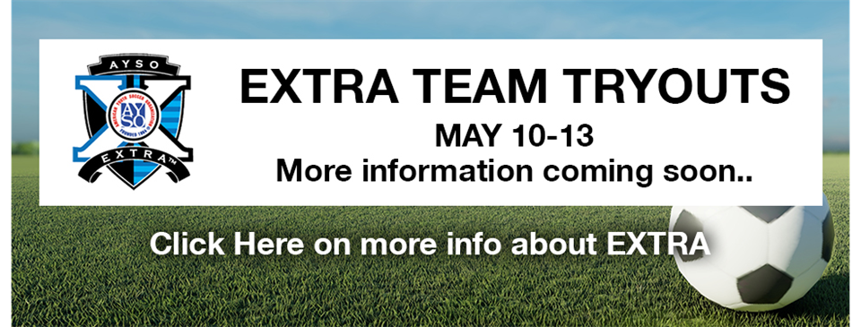 AYSO EXTRA Tryouts