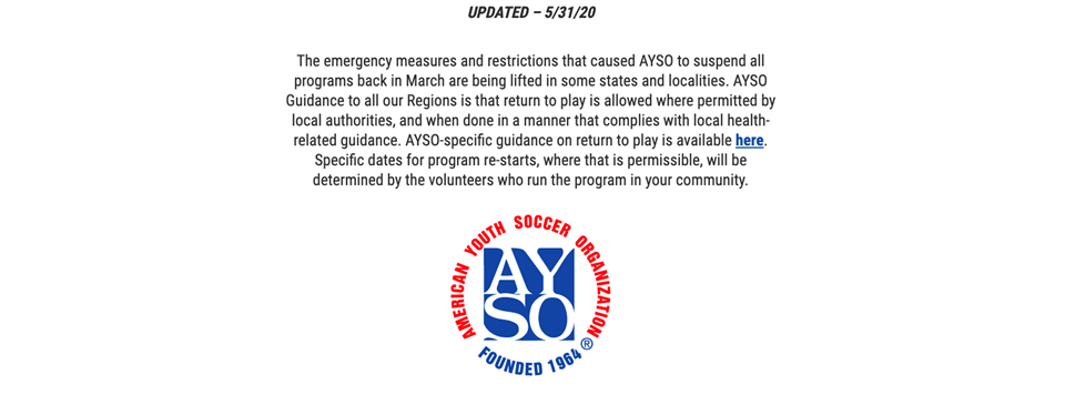 GUIDANCE FROM AYSO NATIONAL OFFICE