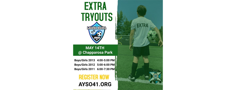 EXTRA Play Tryouts - May 14th @ Chapparosa Park