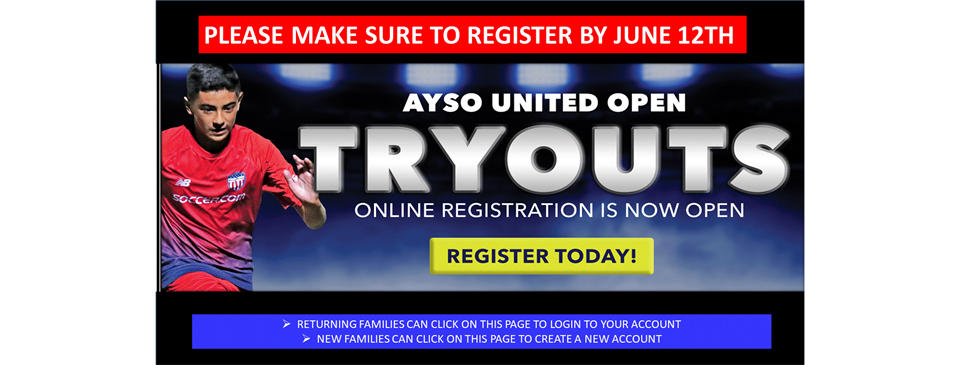 AYSO UNITED TRYOUT REGISTRATION IS NOW OPEN
