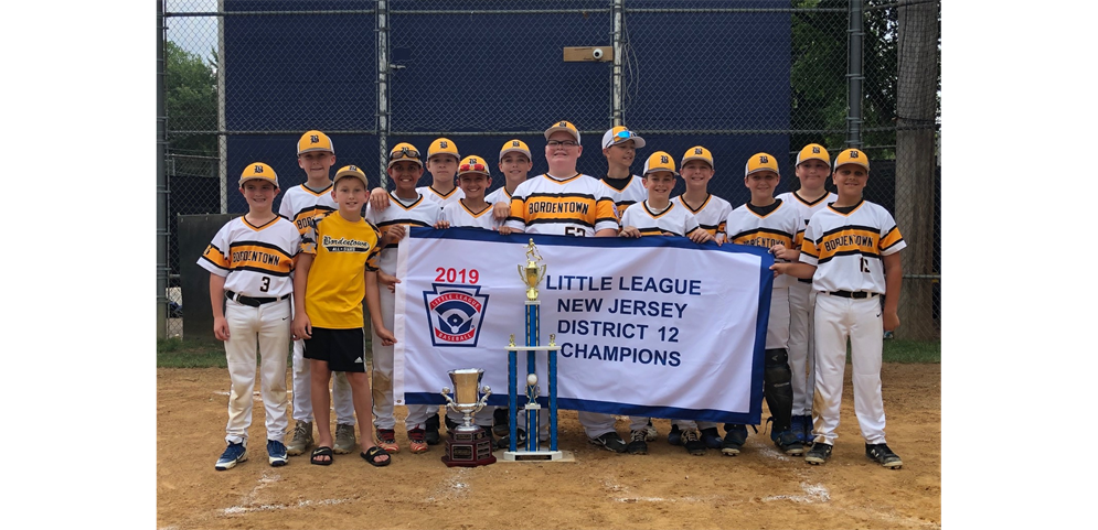 Bordentown Little League - 2019 Baseball 12s District Champions