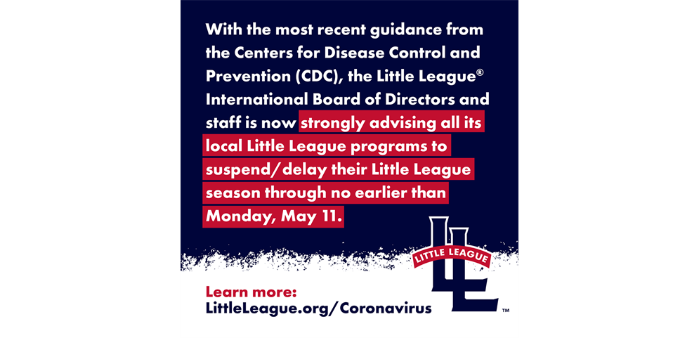 Little League Recommends Activity Suspension Until 5/11
