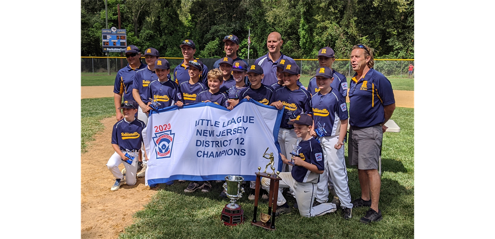 Robbinsville Little League - 2020 Baseball 12s District Champions