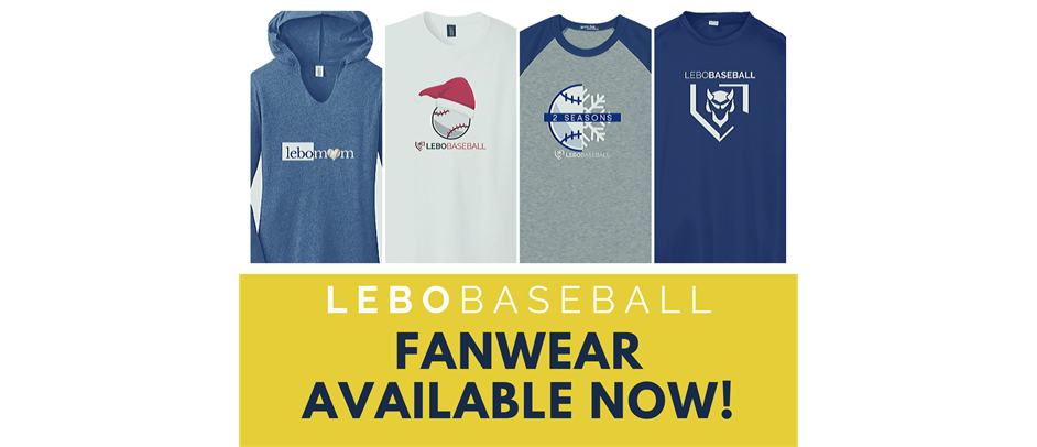 Lebo Baseball FanWear Store is Always Open!