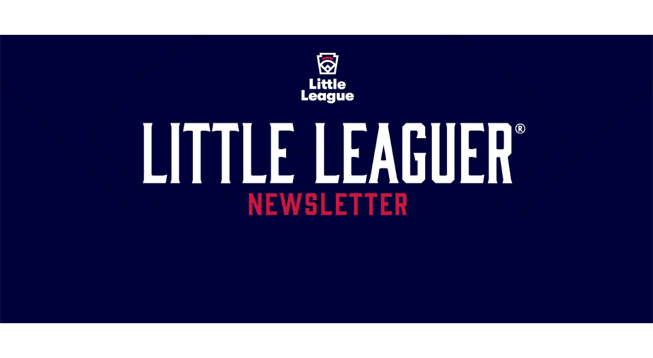 A Letter from Stephen D. Keener, Little League President and CEO