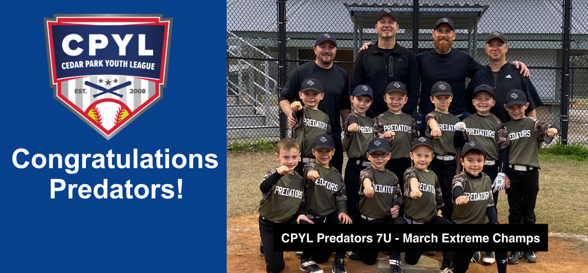 CPYL 7U Predators -March Extreme Champions