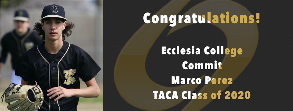 Ecclesia Collage Commit, Marco, TACA Class of 2020