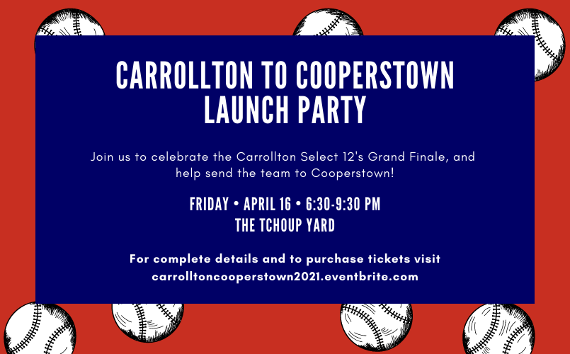 Carrollton To Cooperstown Launch Party