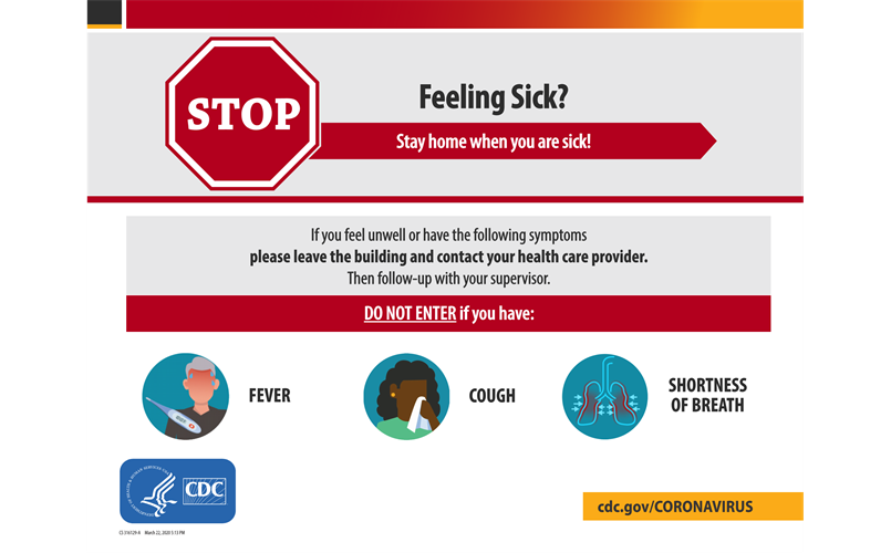 If you are sick please STAY HOME!