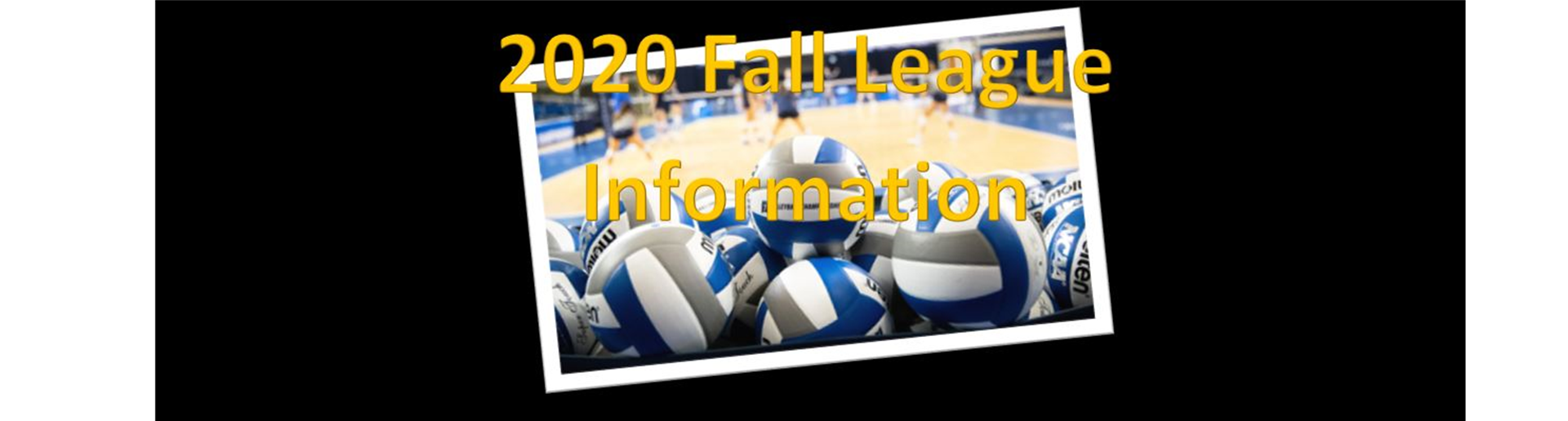 Fall School League Information
