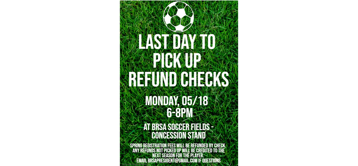 Last Chance to pick up Refund Checks!