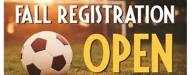 Fall Soccer Registration is NOW OPEN!!!