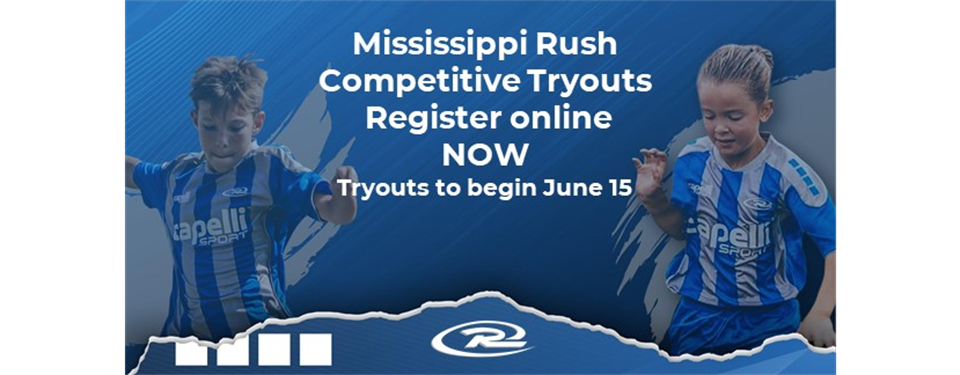 Mississippi Rush Competitive Tryouts - Opens May 20-June 12