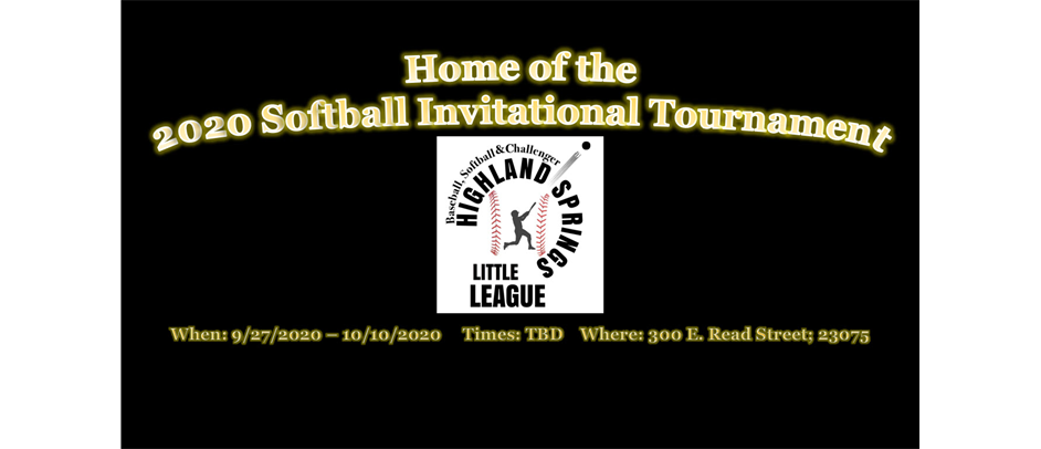 HOME OF THE 2020 SOFTBALL INVITATIONAL