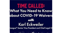What You Need to Know About COVID-19 Waivers