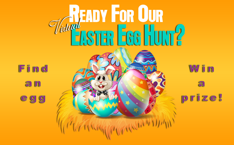 Ready For Our Virtual Easter Egg Hunt?