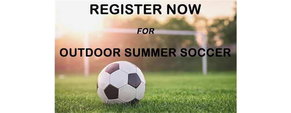 Summer Soccer Registration is Open