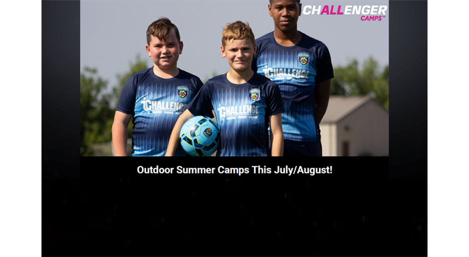 Challenger Camp - July/August