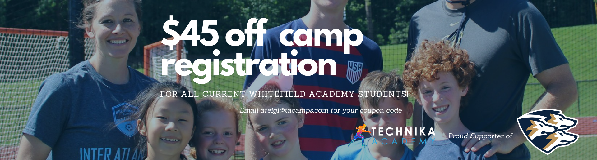 $45 Off For Current Whitefield Students
