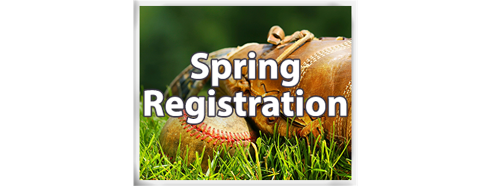 2021 Spring Registration is NOW OPEN!!