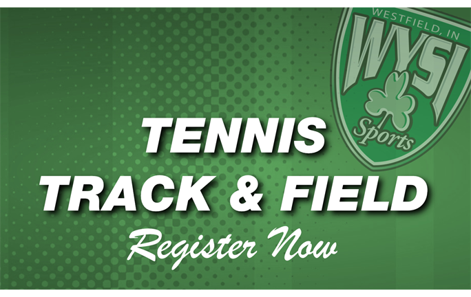 Registration Open for Tennis and Track & Field