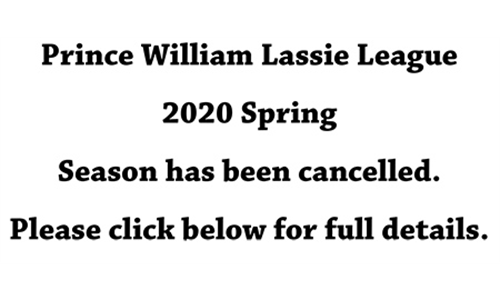 Prince William Lassie League Spring 2020 Season Cancelled