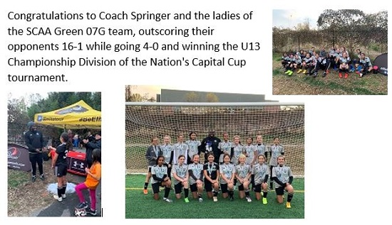 Congratulations to Coach Springer and the ladies of the SCAA Green 07G team, outscoring their opponents 16-1 while going 4-0 and winning the U13 Championship Division of the Nation's Capital Cup tournament