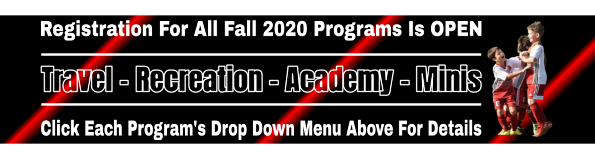 ALL FALL 2020 REGISTRATIONS NOW OPEN