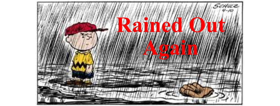 Games for 8/6 were rained out and are rescheduled for 8/7
