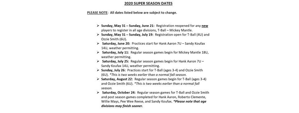 Current League Dates for the 2020 Super Season
