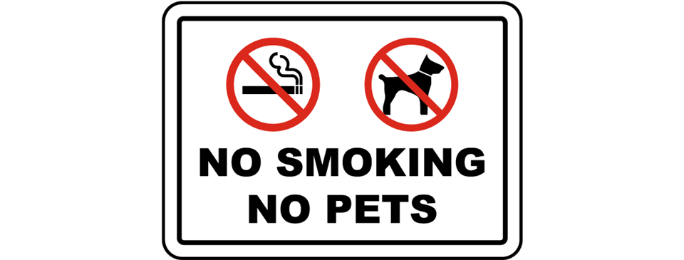 NO SMOKING, NO PETS